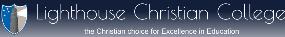 Lighthouse Christian College  the Christian choice for Excellence in Education